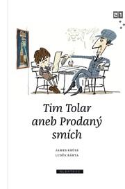 Tim Tolar aneb Prodaný smích
