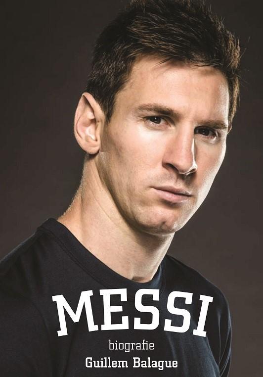 Messi: biografie | Guillem Balague