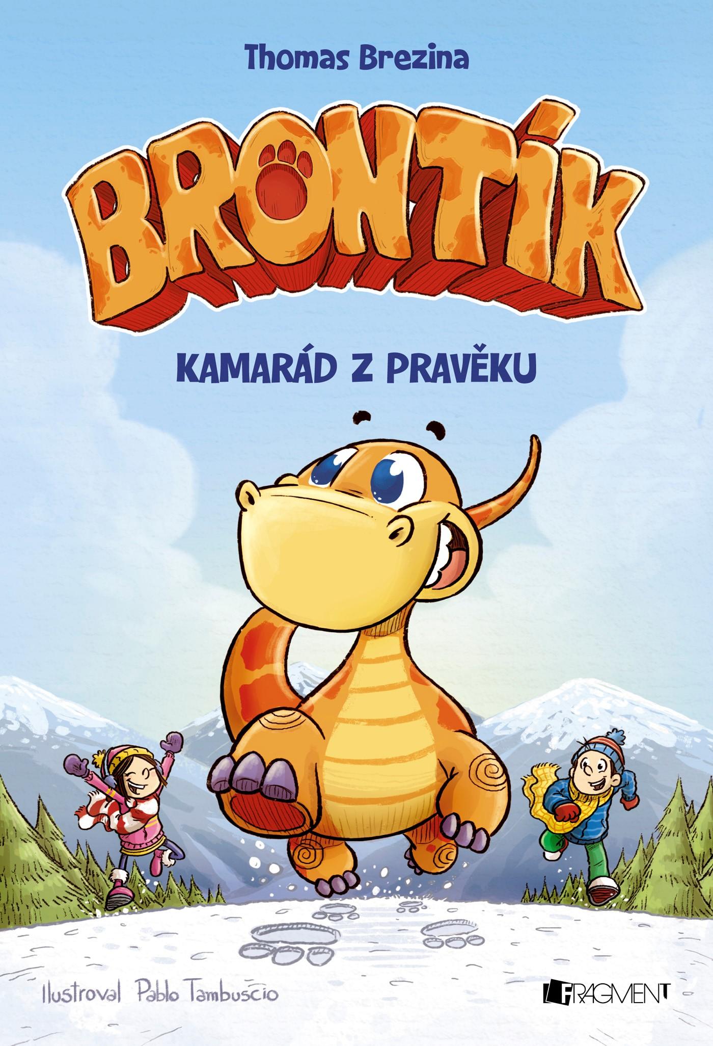 Brontík - Kamarád z pravěku