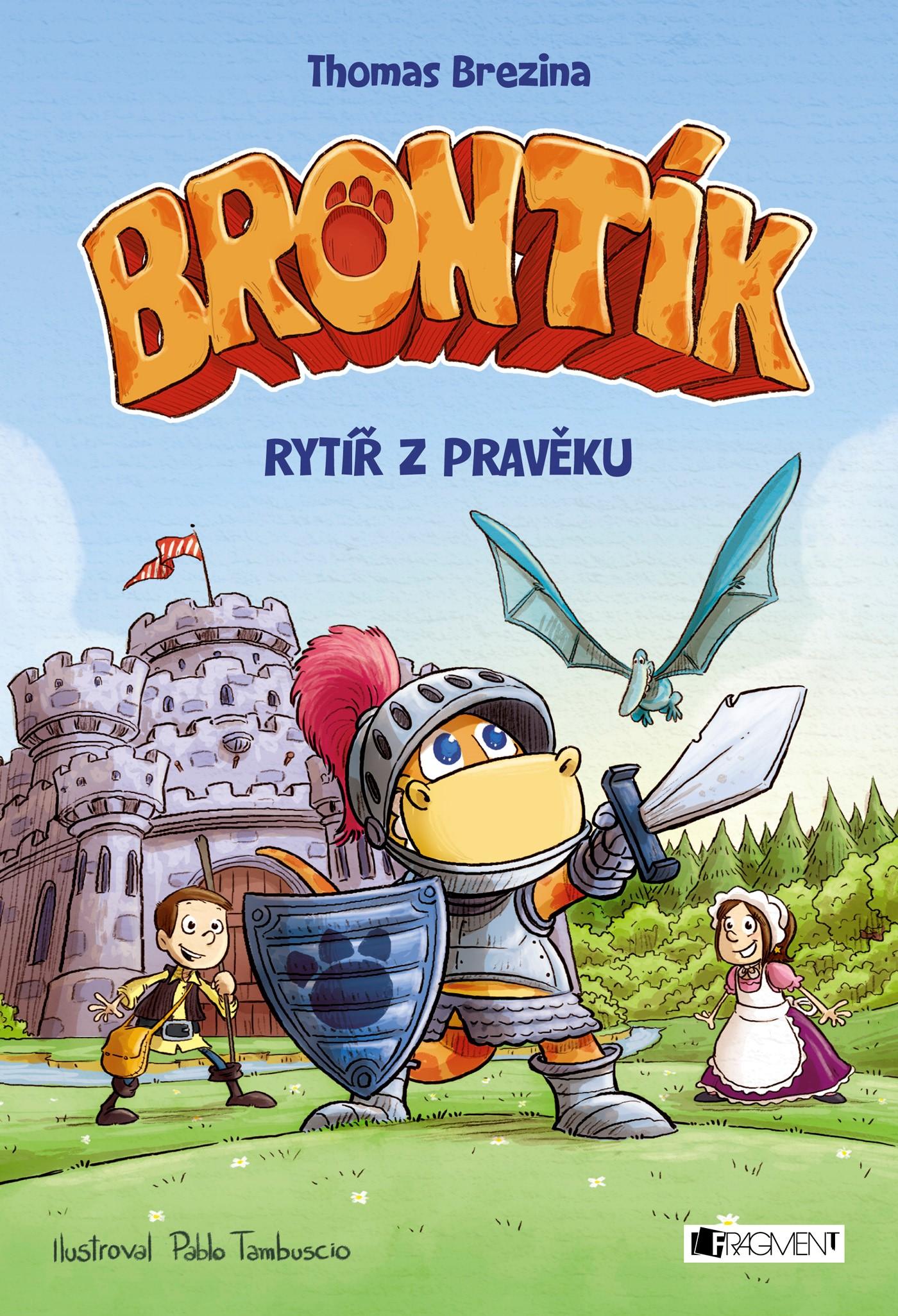 Brontík - Rytíř z pravěku