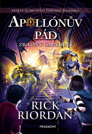 Apollónův pád – Zrádný labyrint