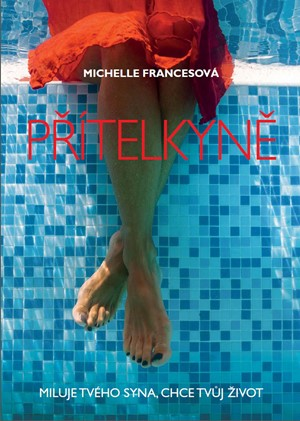 Michelle Francesová – Přítelkyně