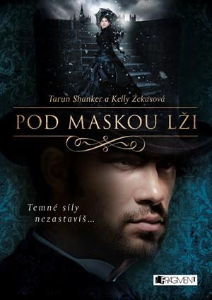 Tarun Shanker, Kelly Zekasová – Pod maskou lži