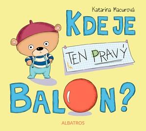 Katarína Macurová – Kde je ten pravý balon?