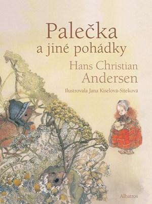 Hans Christian Andersen – Palečka a jiné pohádky