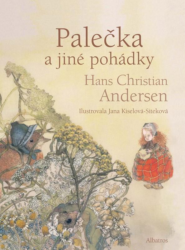 Palečka a jiné pohádky | Hans Christian Andersen