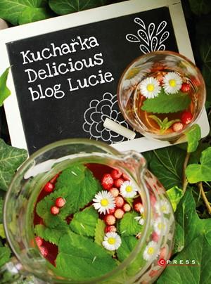 Kuchařka Delicious blog Lucie