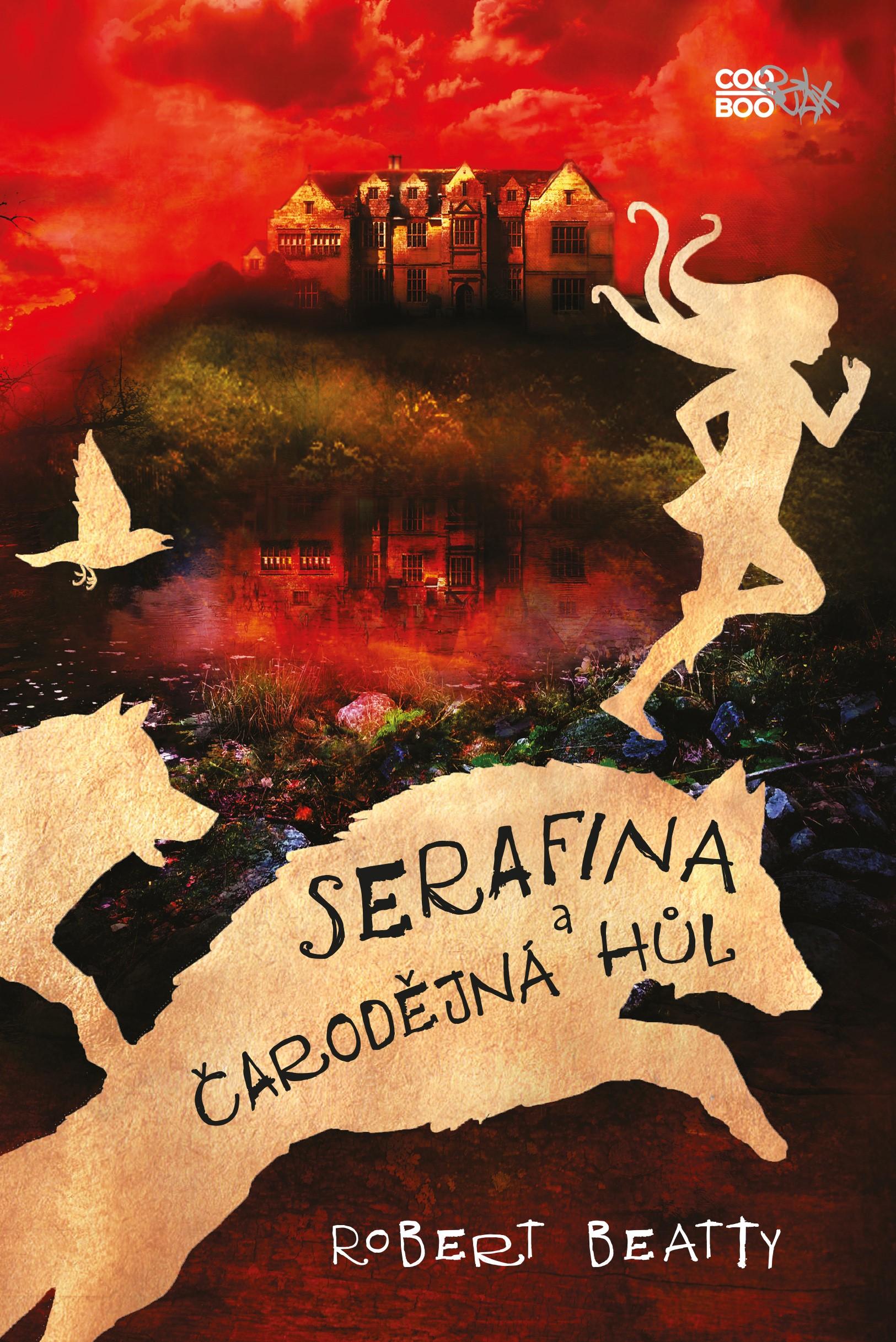 Serafina a čarodějná hůl | Robert Beatty