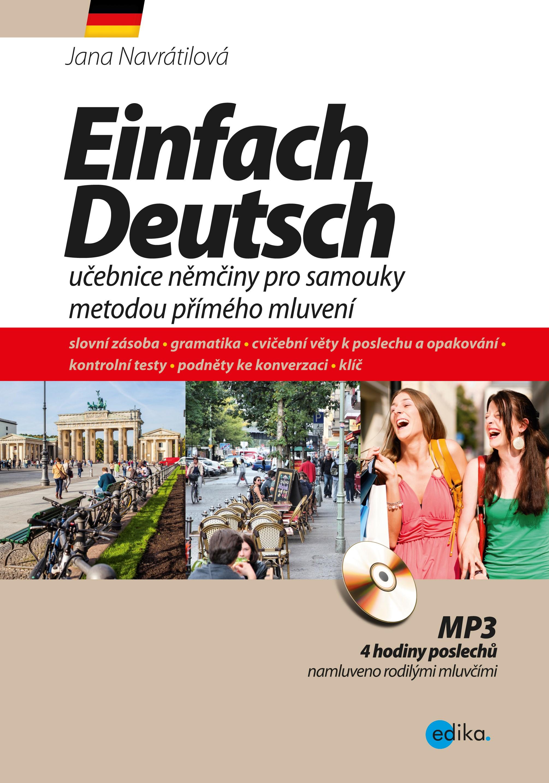 EINFACH DEUTSCH - UČEBNICE NĚMČINY PRO SAMOUKY (+CDMP3)