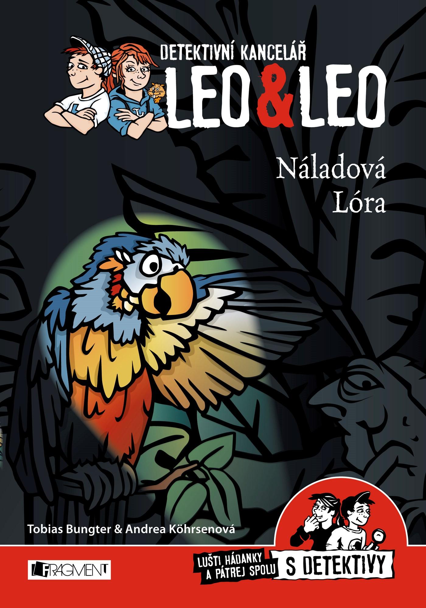 Detektivní kancelář Leo & Leo – Náladová Lóra |