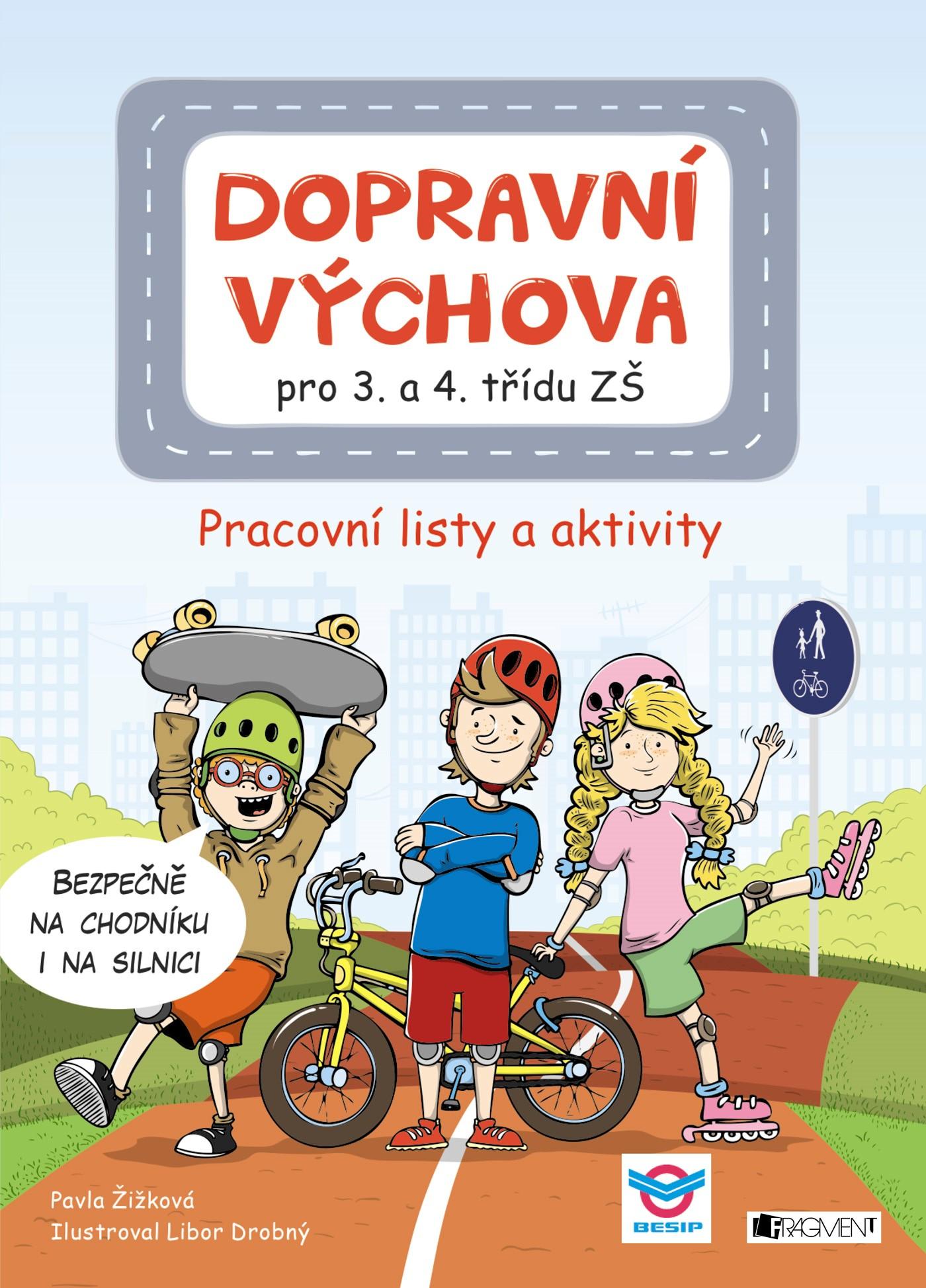 Dopravní výchova pro 3. a 4. třídu ZŠ | Pavla Žižková