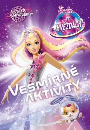 Barbie ve hvězdách Vesmírné aktivity