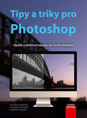 Tipy a triky pro Photoshop   Scott Kelby