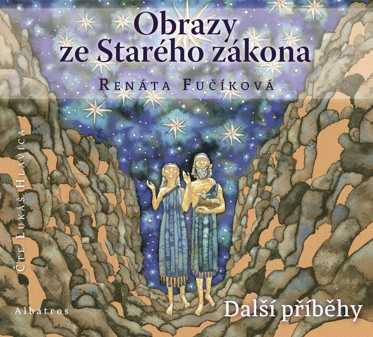 Obrazy ze Starého zákona Další příběhy (audiokniha pro děti) | Renáta Fučíková