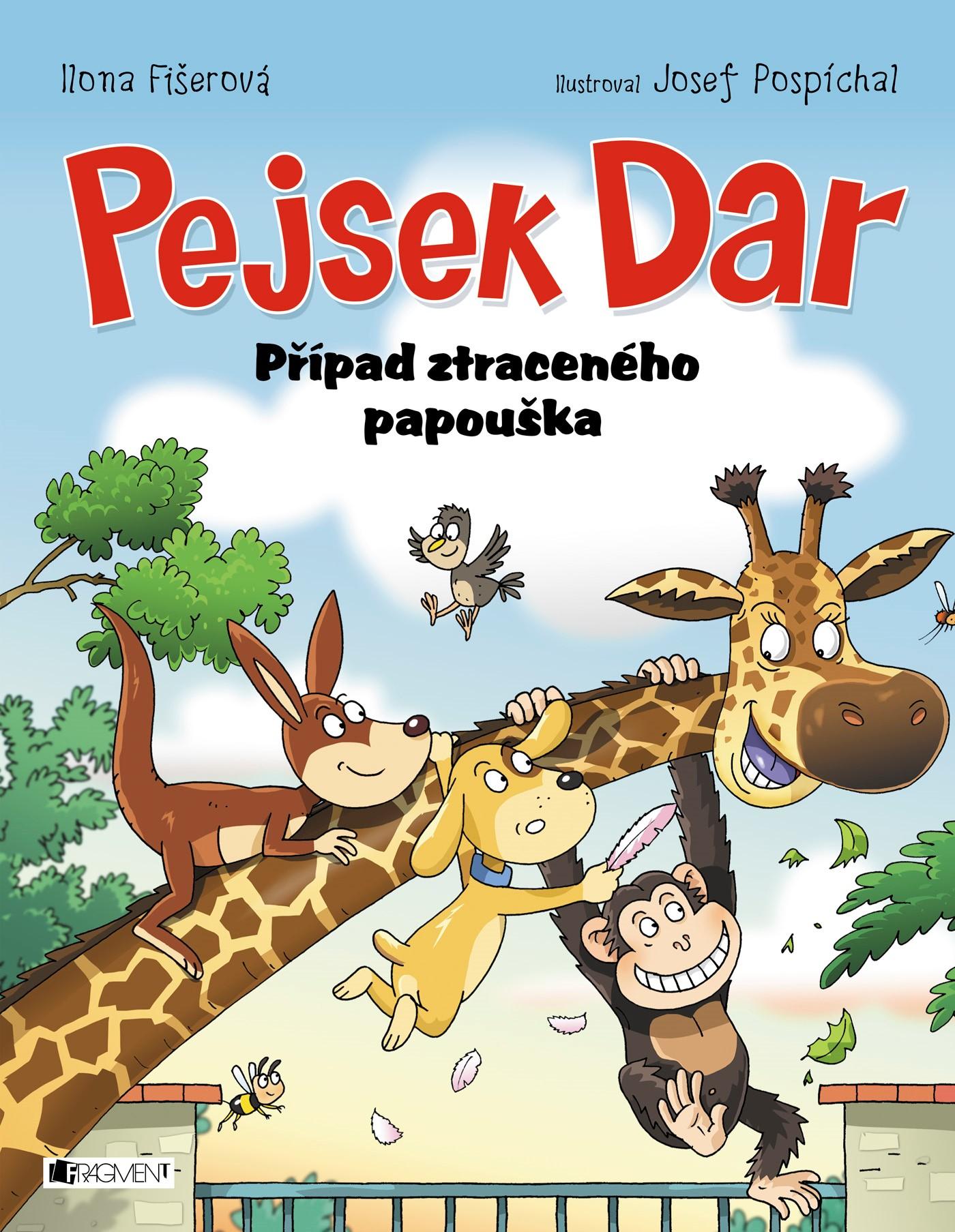 Pejsek Dar – Případ ztraceného papouška | Ilona Fišerová