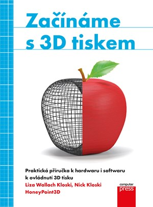 Liza Wallach Kloski, Nick Kloski – Začínáme s 3D tiskem
