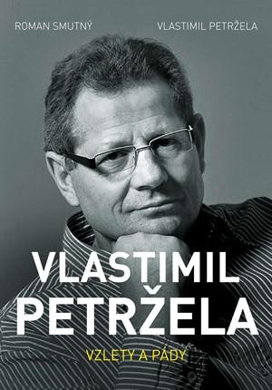 Vlastimil Petržela: Vzlety a pády