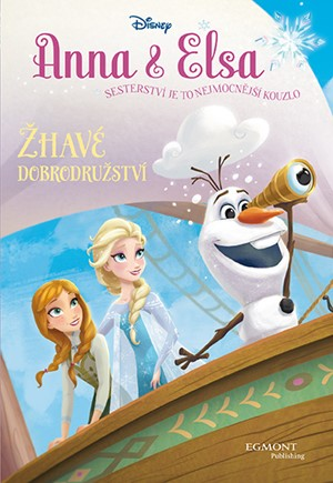 Anna a Elsa - Žhavé dobrodružství   Walt Disney, Walt Disney