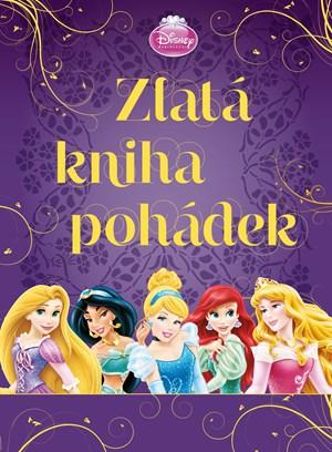 Princezna - Zlatá kniha pohádek | Walt Disney, Walt Disney