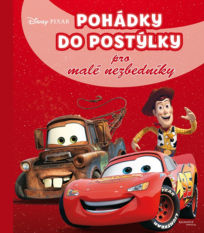 Disney Pixar - Pohádky do postýlky pro malé nezbedníky | Walt Disney, Walt Disney