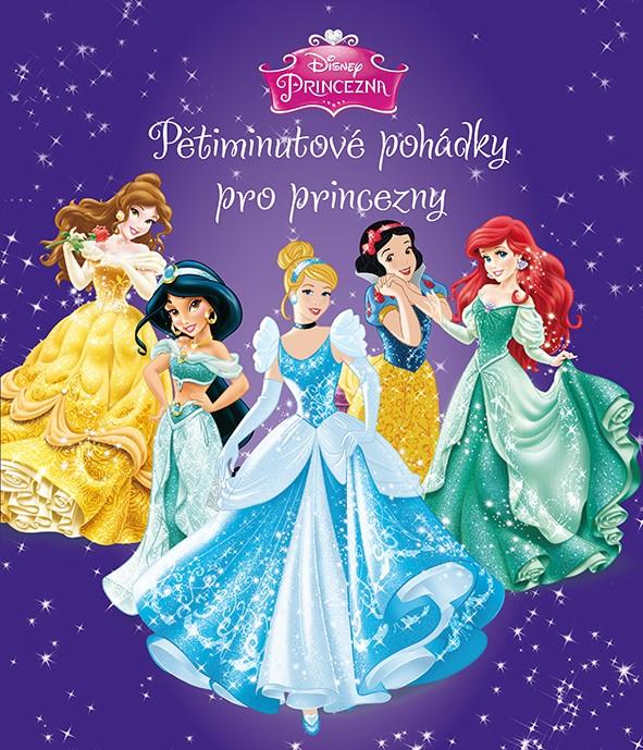 Princezna - Pětiminutové pohádky pro princezny (fialová kniha) | Walt Disney, Walt Disney