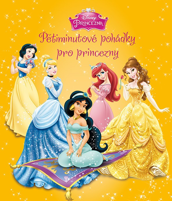 Princezna - Pětiminutové pohádky pro princezny (žlutá kniha) | Walt Disney, Walt Disney