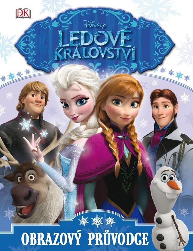 Ledové království - Obrazový průvodce | Walt Disney, Walt Disney