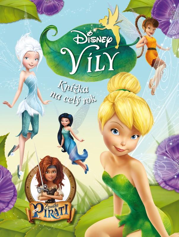 Víly - Zvonilka a piráti - Knížka na celý rok | Walt Disney, Walt Disney