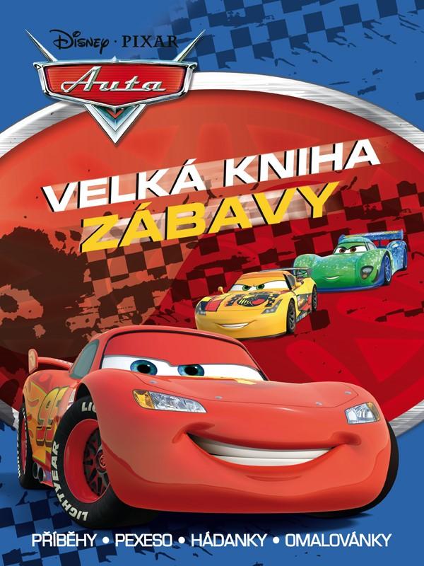 Auta - Velká kniha zábavy - Příběhy, pexeso, hádanky, omalovánky | Pixar, Pixar