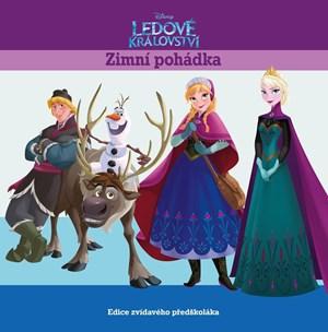 Ledové království - Zimní pohádka - Edice zvídavého předškoláka | Walt Disney, Walt Disney