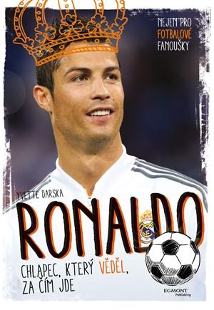 Ronaldo - Chlapec, který věděl, za čím jde