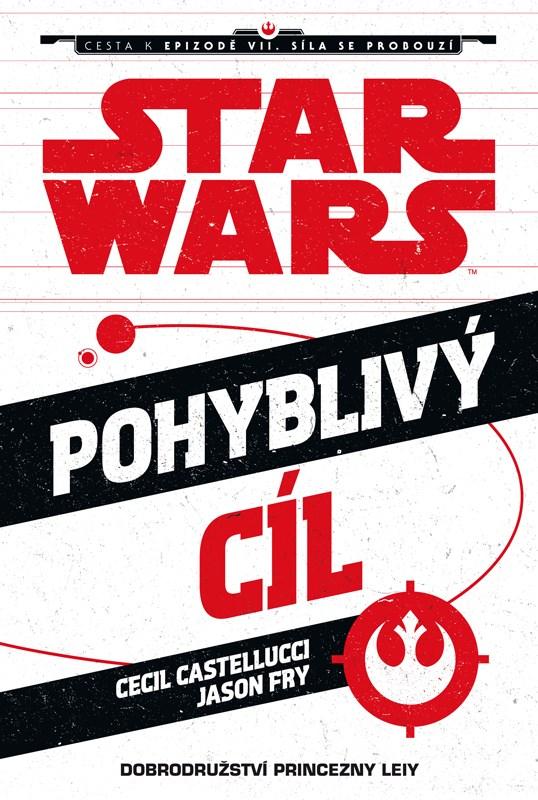 Star Wars - Cesta k epizodě VII. Síla se probouzí - Pohyblivý cíl |