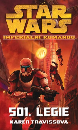 Star Wars - Imperiální komando - 501. Legie