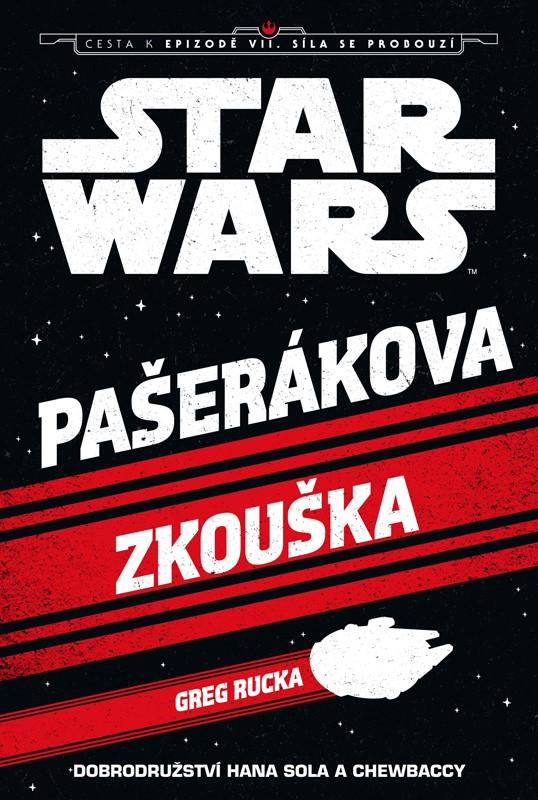Star Wars - Cesta k epizodě VII: Síla se probouzí - Pašerákova zkouška |