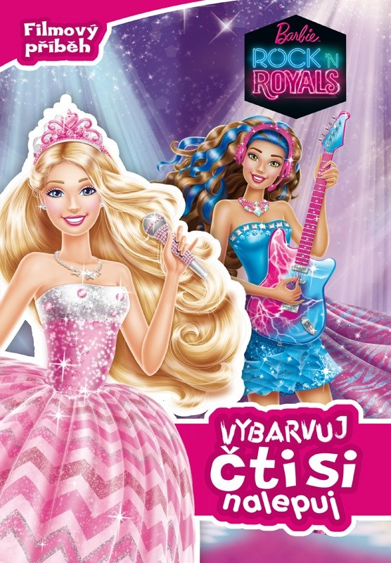 Barbie - Rock´n Royals - Filmový příběh - Vybarvuj, čti si, nalepuj   Mattel, Mattel