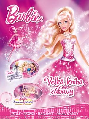 Barbie - Velká kniha zábavy - úkoly, pexeso, hádanky, omalovánky | Mattel, Mattel