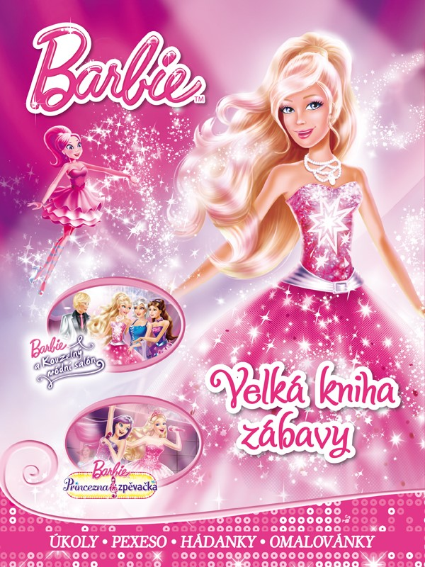 Barbie - Velká kniha zábavy - úkoly, pexeso, hádanky, omalovánky   Mattel, Mattel