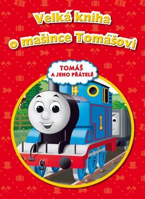 Tomáš a jeho přátelé - Velká kniha o mašince Tomášovi