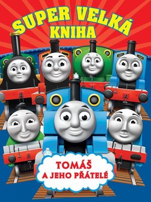 Tomáš a jeho přátelé  - Super velká kniha