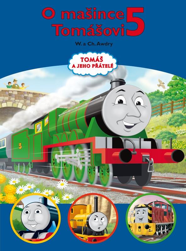 Tomáš a jeho přátelé - O mašince Tomášovi 5 | Wilbert Vere Awdry