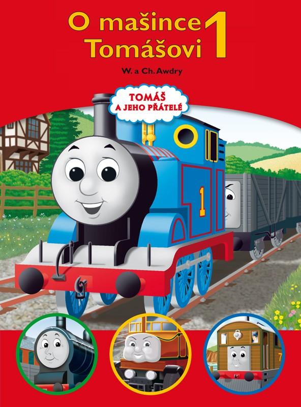 Tomáš a jeho přátelé - O mašince Tomášovi 1 | Wilbert Vere Awdry