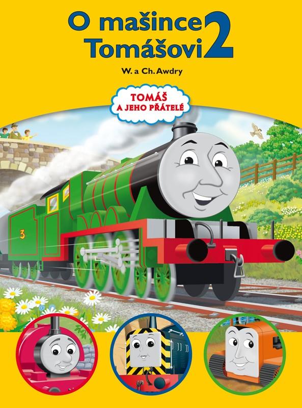 Tomáš a jeho přátelé - O mašince Tomášovi 2 | Wilbert Vere Awdry