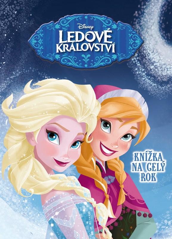 Ledové království - Knížka na celý rok | Walt Disney, Walt Disney