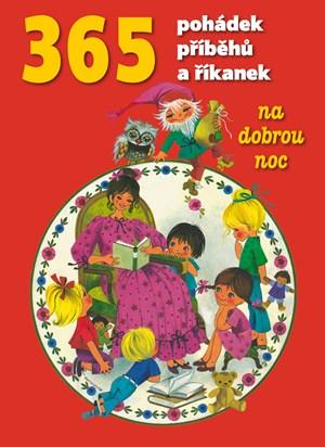 365 pohádek, příběhů a říkanek na dobrou noc