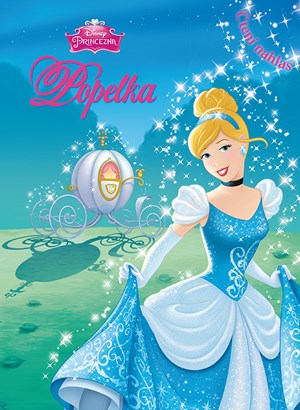 Princezna - Popelka - Čtení nahlas | Walt Disney, Walt Disney