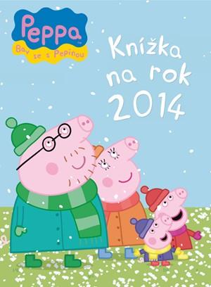 Peppa - Bav se s Pepinou - Knížka na rok 2014