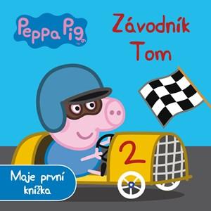 Peppa Pig - Závodník Tom - Moje první knížka
