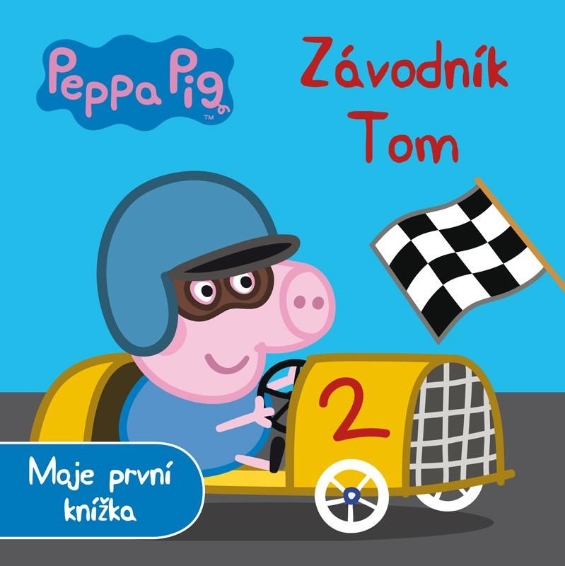 Peppa Pig - Závodník Tom - Moje první knížka |