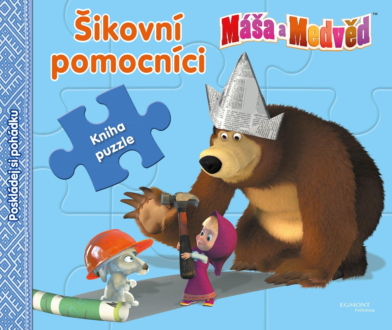 Máša a medvěd - Šikovní pomocníci - Kniha puzzle - Poskládej si pohádku |