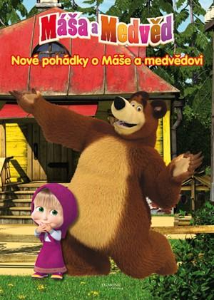 Máša a medvěd - Nové pohádky o Máše a medvědovi